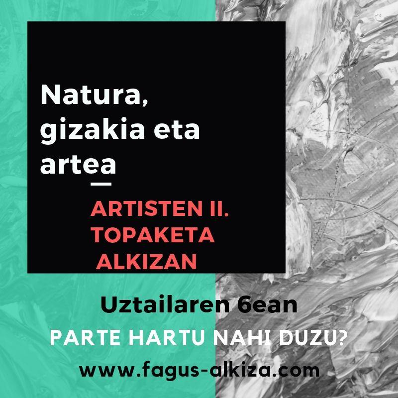 Natura, Gizakia eta Artea – II. Topaketa – Uztailak 6, 2019
